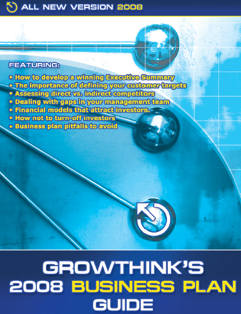 2008 Growthink Business Plan Guide