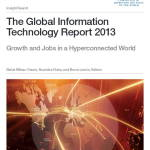 Global Information Technology Report - World Economic Forum April 2013