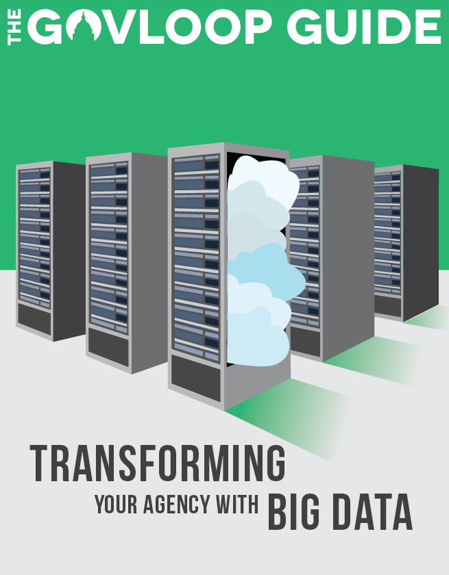 Big Data Guide for Government Agencies - GovLoop June 2013