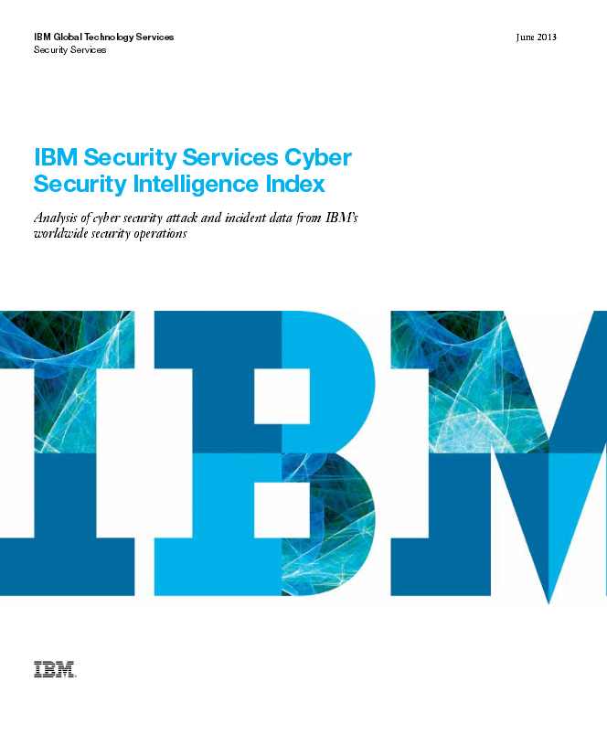 Cyber Security Intelligence Index IBM June 2013