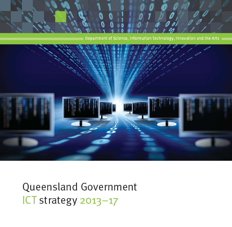 Qld Govt IT 5 Year Strategy July 2013