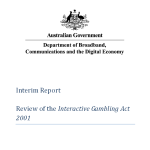 Review of the Interactive Gambling Act2001 Interim Report May 2012