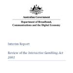 Review of the Interactive Gambling Act2001 Interim Report May 2012