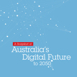 Snapshot of Australias Digital Future to 2050 Ruthven IBM June 2012