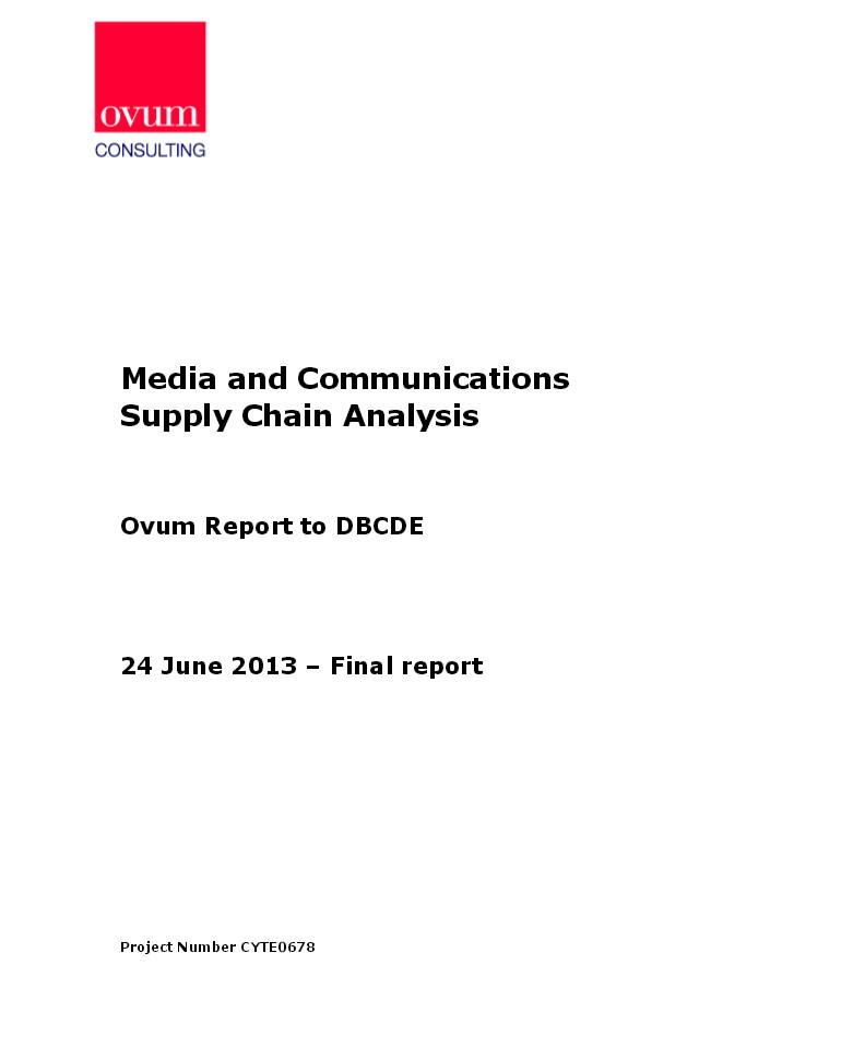 2013 Media and Comms Supply Chain Analysis DBCDE Ovum June 2013