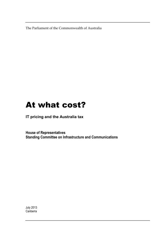 At What Cost - IT Pricing in Australia - House of Representatives Report July 2013