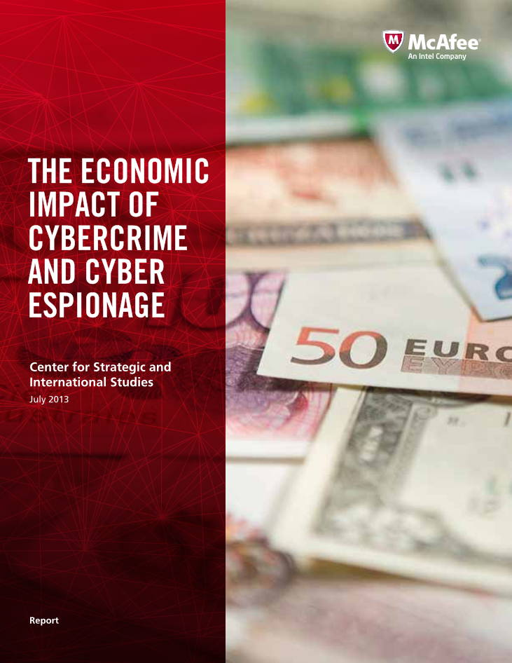 Economic Impact of Cybercrime and Cyber Espionage - CSIS July 2013