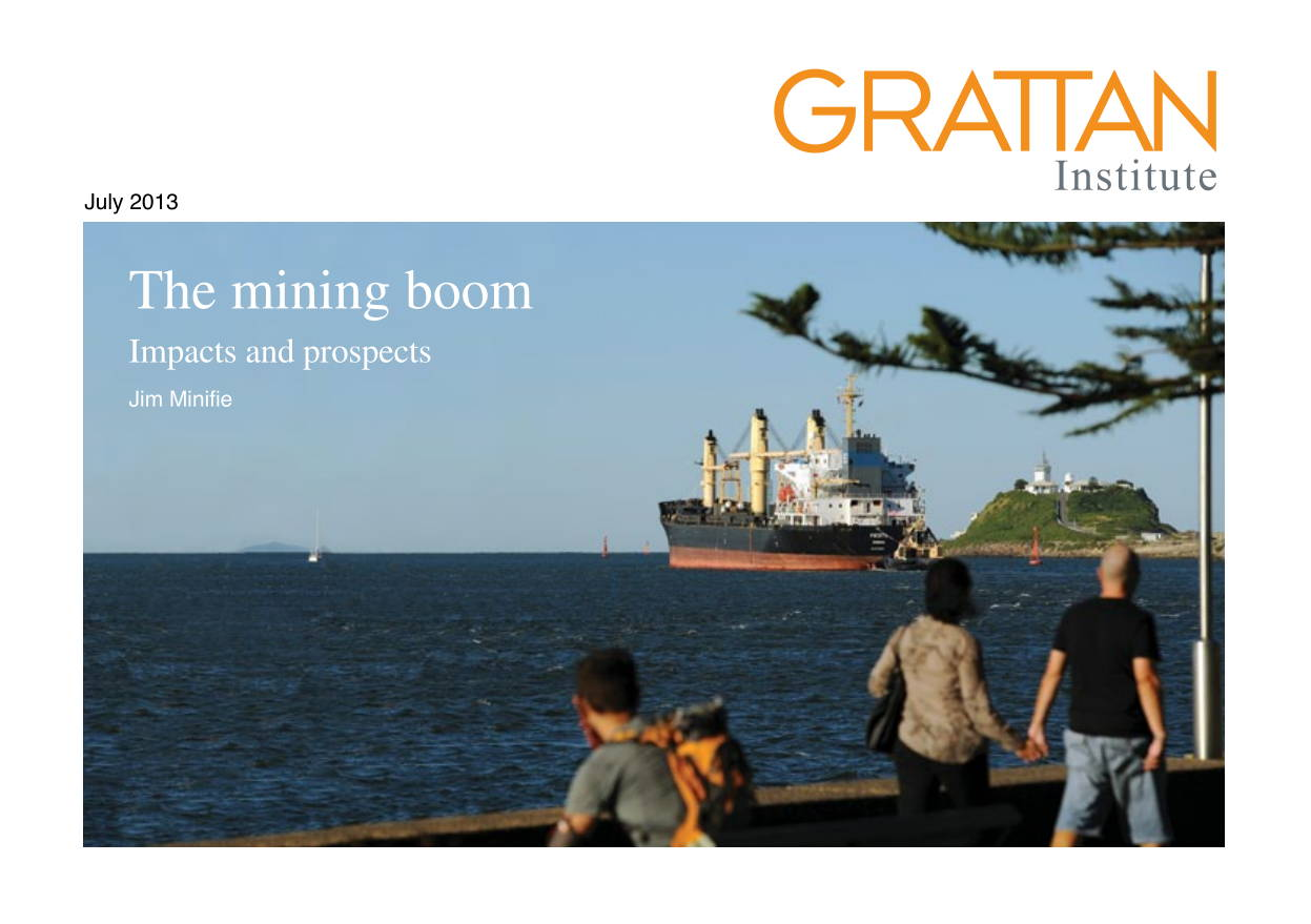 Mining Boom Impacts And Prospects - Grattan Institute July 2013