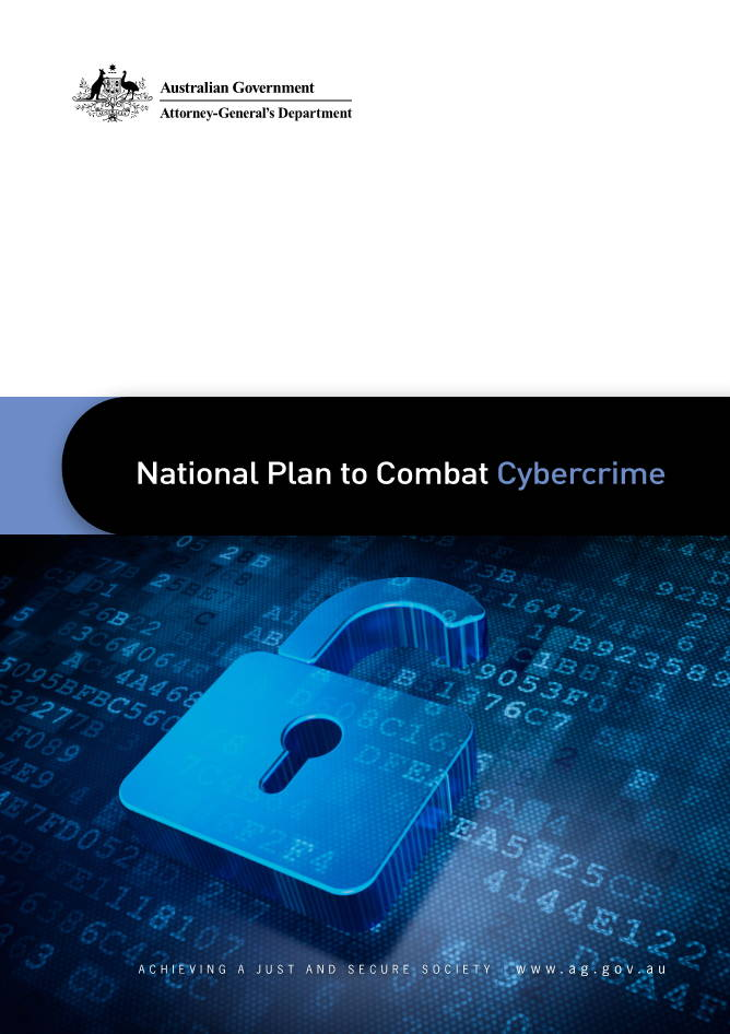 National Plan To Combat Cybercrime Australia - AGs July 2013