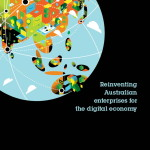 Reinventing Australian Enterprises for the Digital Economy - IBM NEIR Aug 2013