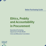 2006 Ethics and Probity in Public Sector Procurement Qld Govt Oct 2006