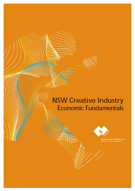 2008 NSW Creative Industry Economic Fundamentals DSRD Oct 20…
