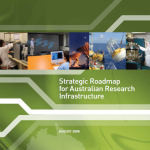 2008 Strategic Roadmap for Australian Research Infrastructure DIISR Aug 2008